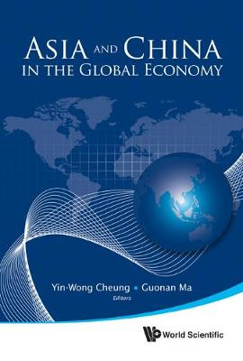 Asia And China In The Global Economy (Hardback)