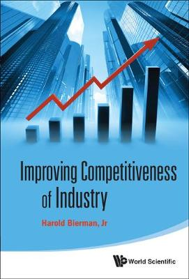 Improving Competitiveness Of Industry (Hardback)