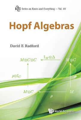 Hopf Algebras - Series on Knots & Everything 49 (Hardback)