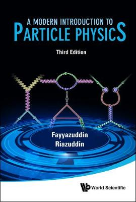 Modern Introduction To Particle Physics, A (3rd Edition) (Hardback)
