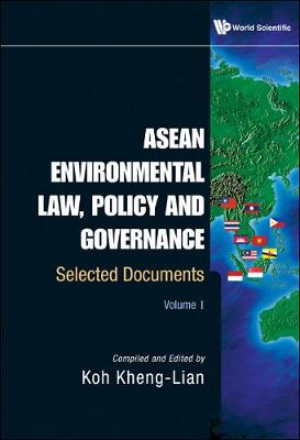 Asean Environmental Law, Policy And Governance: Selected Documents (Volume I & Ii) (Hardback)