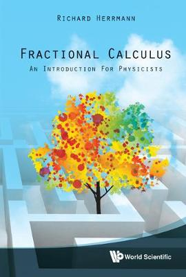 Fractional Calculus: An Introduction For Physicists (Hardback)