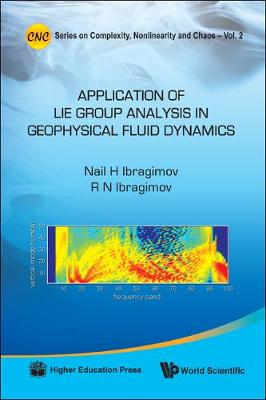 Applications Of Lie Group Analysis In Geophysical Fluid Dynamics - Series on Complexity, Nonlinearity, and Chaos 2 (Hardback)