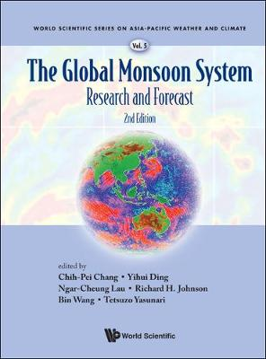 Global Monsoon System, The: Research And Forecast (2nd Edition) - World Scientific Series on Asia-Pacific Weather and Climate 5 (Hardback)