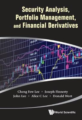 Security Analysis, Portfolio Management, And Financial Derivatives (Hardback)