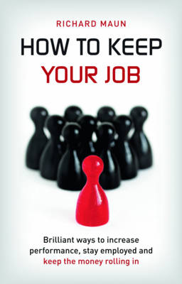 How to Keep Your Job (Paperback)