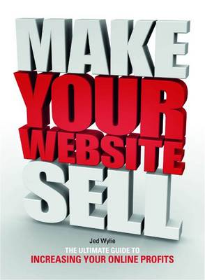 Make Your Website Sell! (Paperback)