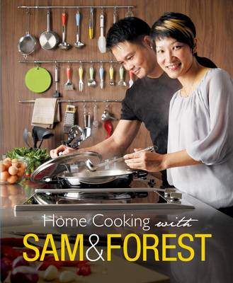 Home Cooking with Sam and Forest (Paperback)