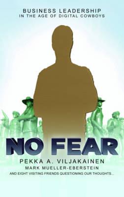 No Fear: Business Leadership for the Digital Age (Hardback)