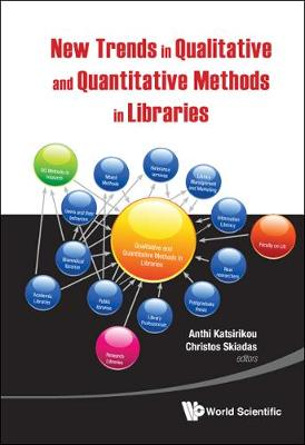 New Trends In Qualitative And Quantitative Methods In Libraries: Selected Papers Presented At The 2nd Qualitative And Quantitative Methods In Libraries - Proceedings Of The International Conference On Qqml2010 (Hardback)