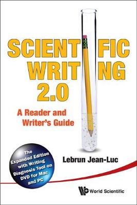 Scientific Writing 2.0: A Reader And Writer's Guide (Hardback)