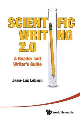 Scientific Writing 2.0: A Reader And Writer's Guide (Paperback)