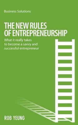 New Rules of Entrepreneurship - Business Solutions (Paperback)