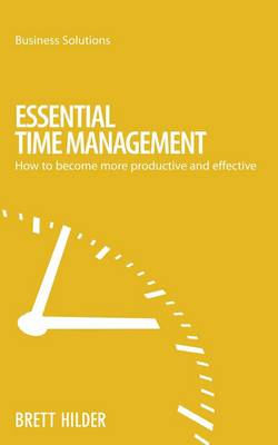Essential Time Management - Business Solutions (Paperback)