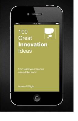 100 Great Innovation Ideas (Paperback)