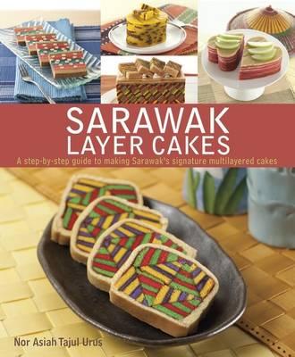 Sarawak Layer Cakes (Paperback)