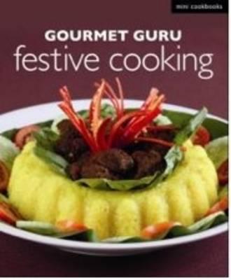 Gourmet Guru Festive Cooking - Mini Cookbooks (Paperback)