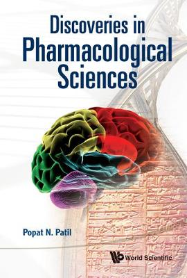 Discoveries In Pharmacological Sciences (Hardback)