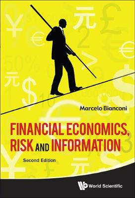 Financial Economics, Risk And Information (2nd Edition) (Hardback)