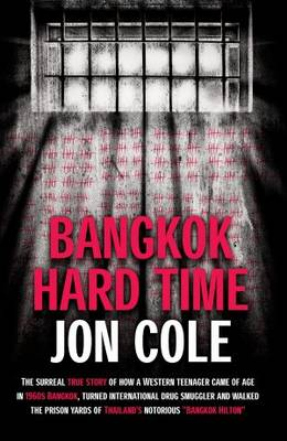 Bangkok Hard Time (Paperback)