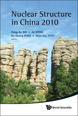 Nuclear Structure In China 2010 - Proceedings Of The 13th National Conference On Nuclear Structure In China (Hardback)
