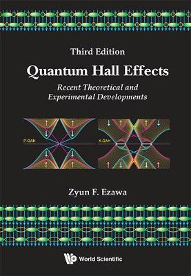 Quantum Hall Effects: Recent Theoretical And Experimental Developments (3rd Edition) (Hardback)