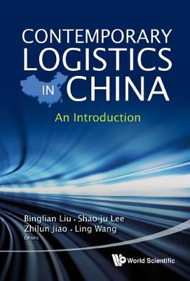 Contemporary Logistics In China: An Introduction (Hardback)