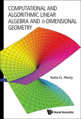 Computational And Algorithmic Linear Algebra And N-dimensional Geometry (Paperback)