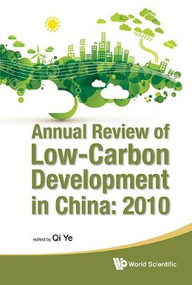 Annual Review Of Low-carbon Development In China: 2010 (Hardback)