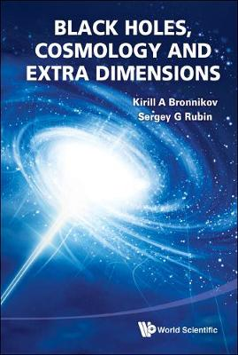 Black Holes, Cosmology And Extra Dimensions (Hardback)