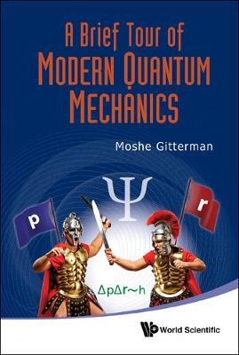 Brief Tour Of Modern Quantum Mechanics, A (Hardback)