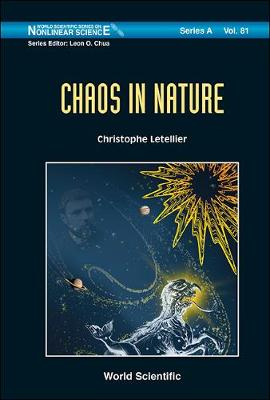 Chaos in Nature - World Scientific Series on Nonlinear Science Series A 81 (Hardback)