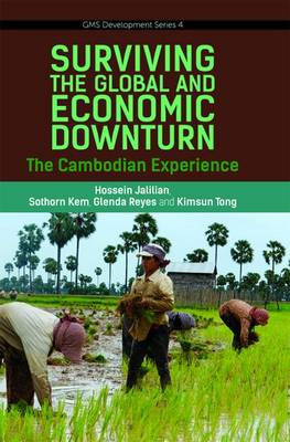 Surviving the Global Financial and Economic Downturn: The Cambodia Experience (Paperback)