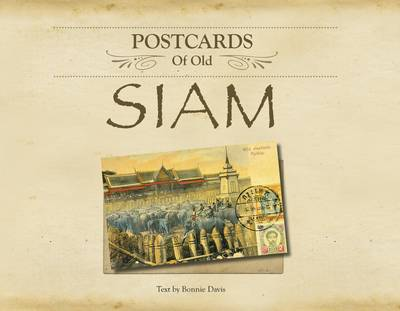 Postcards of Old Siam (Paperback)