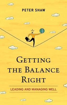 Getting the Balance Right (Paperback)