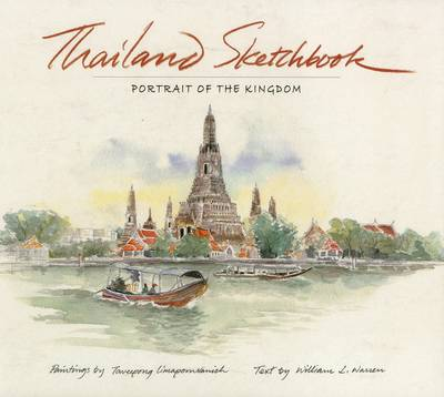 Thailand Sketchbook: Portrait of A Kingdom (Paperback)