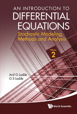 Introduction To Differential Equations, An: Stochastic Modeling, Methods And Analysis (Volume 2) (Paperback)