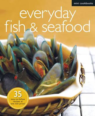 Everyday Fish & Seafood - Mini Cookbooks (Paperback)