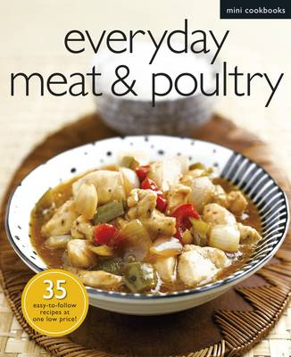 Everyday Meat and Poultry - Mini Cookbooks (Paperback)