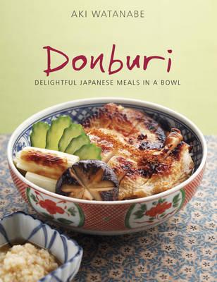 Donburi: Japanese Home Cooking (Paperback)
