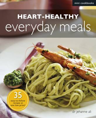 Heart-healthy Everyday Meals (Paperback)