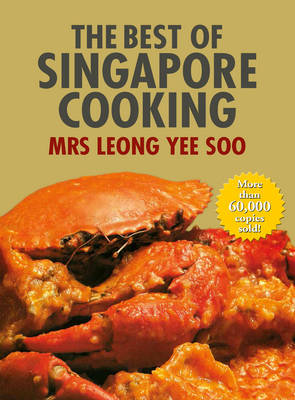 The Best of Singapore Cooking (Hardback)