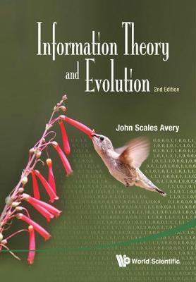 Information Theory And Evolution (2nd Edition) (Hardback)