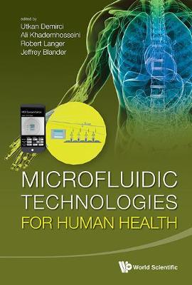Microfluidic Technologies For Human Health (Hardback)