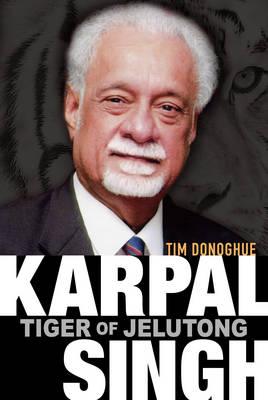 Karpal Singh: Tiger of Jelutong (Paperback)