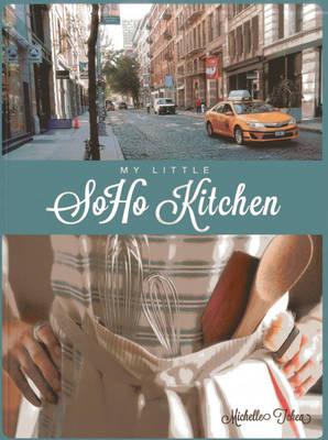 My Little Soho Kitchen (Paperback)