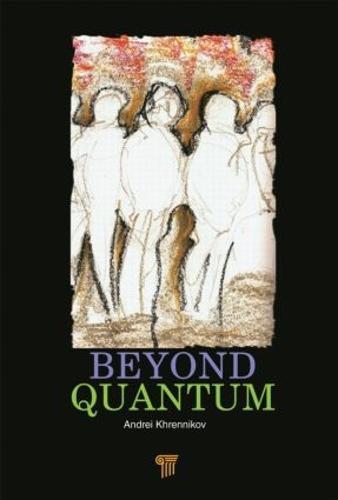 Beyond Quantum (Hardback)