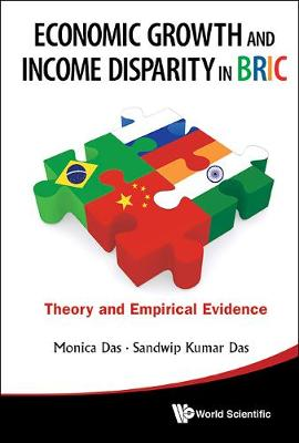 Economic Growth And Income Disparity In Bric: Theory And Empirical Evidence (Hardback)