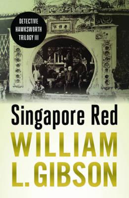 Singapore Red 2017 - Detective Hawksworth Trilogy 3 (Paperback)