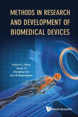 Methods In Research And Development Of Biomedical Devices (Hardback)